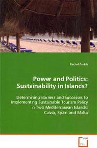 Power and Politics: Sustainability in Islands?