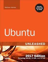 Ubuntu Unleashed 2017 Edition (Includes Content Update Program)