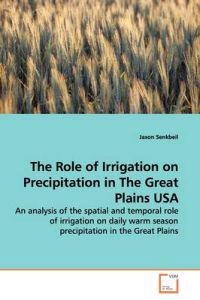 The Role of Irrigation on Precipitation in the Great Plains USA