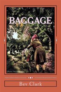 Baggage: A One-Act Play for Two Females.
