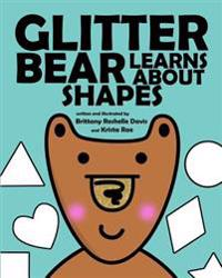 Glitter Bear Learns about Shapes