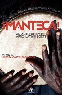 Manteca! an Anthology of Afro-Latin@ Poets