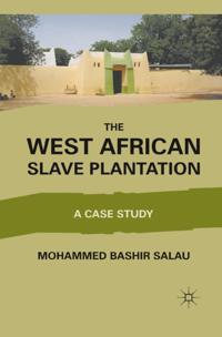 West African Slave Plantation