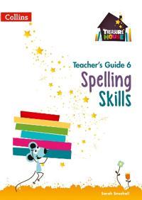 Spelling skills teachers guide 6