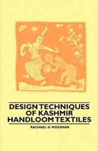 Design Techniques of Kashmir Handloom Textiles