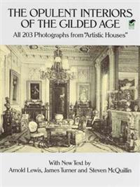 Opulent Interiors of the Gilded Age
