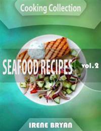 Cooking Collection - Seafood Recipes - Volume 2