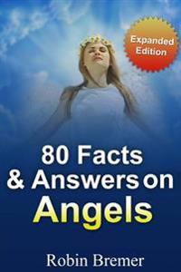 Angels 80 Facts & Answers