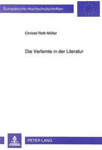Die Verfemte in Der Literatur: Zur Darstellung Der Dirne in Der Erzaehlkunst Des 19. Und 20. Jahrhunderts