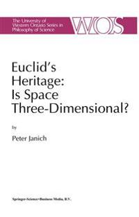 Euclid's Heritage, Is Space Three-Dimensional?