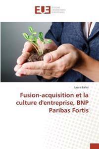 Fusion-acquisition et la culture d'entreprise, BNP Paribas Fortis