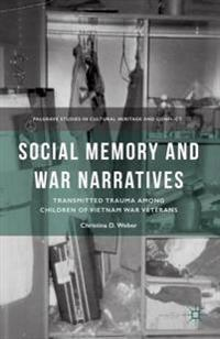 Social Memory and War Narratives