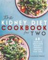 Kidney Diet Cookbook for Two: 68 Simple & Delicious Kidney-Friendly Recipes for Two