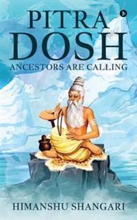 Pitra Dosh: Ancestors Are Calling