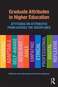 Graduate Attributes in Higher Education: Attitudes on Attributes from Across the Disciplines