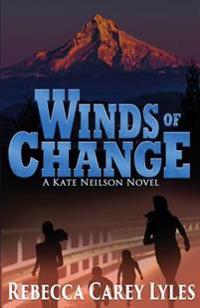Winds of Change: : A Kate Neilson Novel