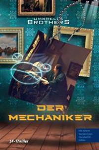 Der Mechaniker