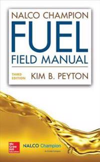 NalcoChampion Fuel Field Manual, Third Edition