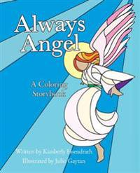 Always Angel: A Coloring Storybook
