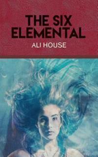 The Six Elemental