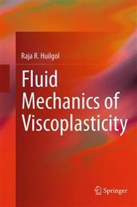 Fluid Mechanics of Viscoplasticity