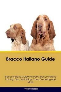Bracco Italiano Guide Bracco Italiano Guide Includes