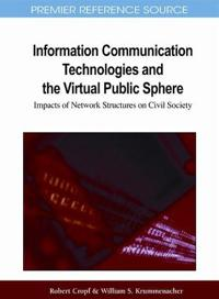 Information Communication Technologies and the Virtual Public Sphere