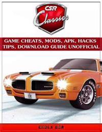 Csr Classics Game Cheats, Mods, Apk, Hacks Tips, Download Guide Unofficial