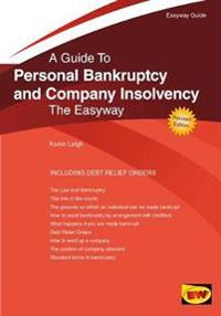 Personal bankruptcy and company insolvency - the easyway