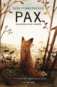 Pax. Una Historia de Paz y Amistad / Pax.