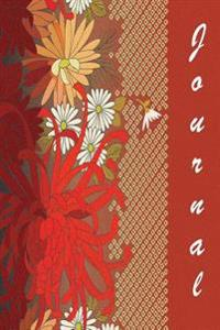 Journal: Rust and Flowers 6x9 - Lined Journal - Journal with Lined Pages - (Diary, Notebook)
