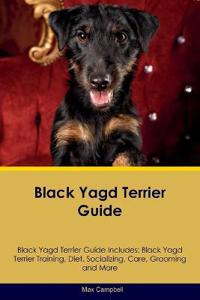 Black Yagd Terrier Guide Black Yagd Terrier Guide Includes