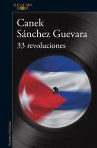 33 Revoluciones / 33 Revolutions