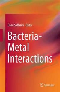 Bacteria-metal Interactions