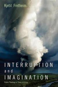 Interruption and Imagination