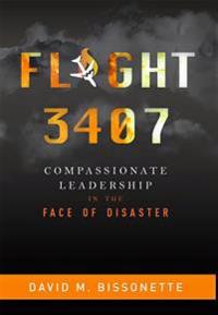 Flight 3407: Compassionate Leadership in the Face of Disaster