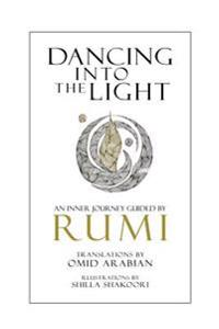Dancing Into the Light: An Inner Journey Guided by Rumi