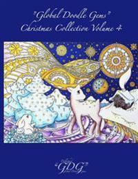 """Global Doodle Gems"" Christmas Collection Volume 4: Adult Christmas Coloring Book"