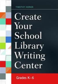 Create Your School Library Writing Center