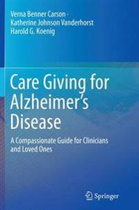 Care Giving for Alzheimer's Disease