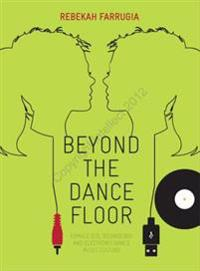 Beyond the Dance Floor