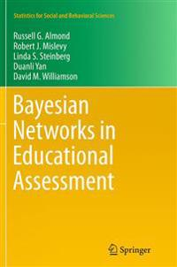 Bayesian Networks in Educational Assessment