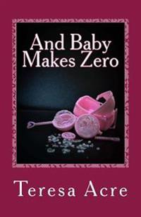 And Baby Makes Zero