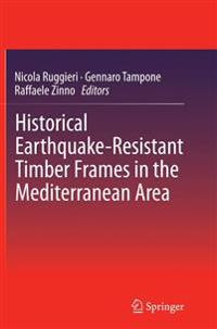Historical Earthquake-resistant Timber Frames in the Mediterranean Area