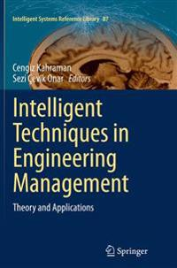 Intelligent Techniques in Engineering Management