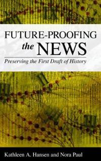 Future-Proofing the News