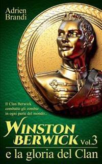 Winston Berwick E La Gloria del Clan