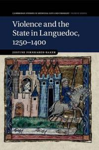 Violence and the State in Languedoc 1250-1400