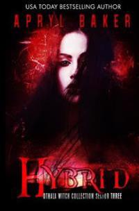 Hybrid: An Adult Dystopian Paranormal Romance: : Othala Witch Collection (Sector 3)