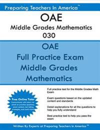 Oae Middle Grades Mathematics 030: Oae 030 Middle Grade Math Exam